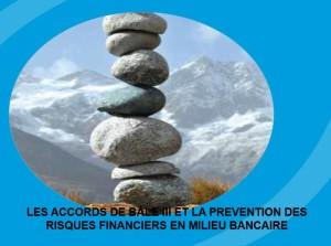 Les accords de bale et la prevention des risques financiers en milieu bancaire